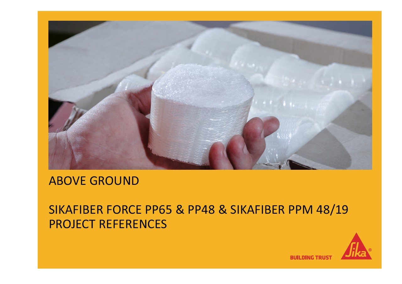 Fibers Above Ground - Project References List for SikaFiber®