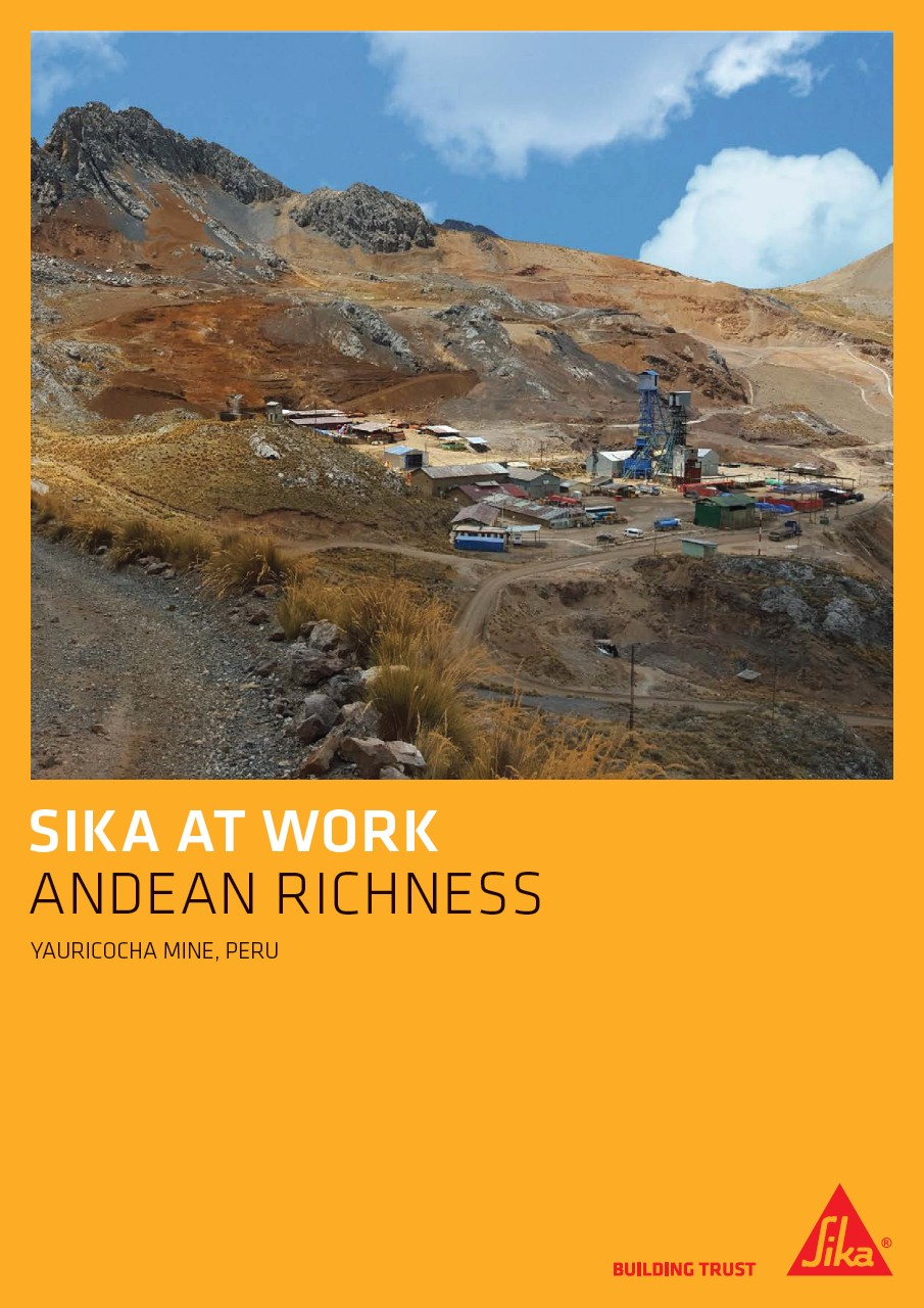 Andean Richness - Yauricocha Mine in Peru